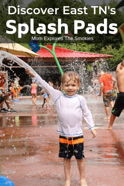Complete Guide to Splash Pads in Knoxville and East TN