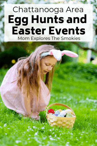 Easter Events and Easter Egg Hunts in Chattanooga