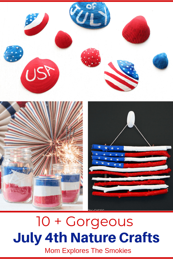 Gorgeous 4th of July Nature Crafts, Mom Explores The Smokies