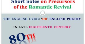 short notes on Precursors of the Romantic Revival