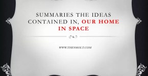 Our home in Space summary
