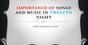 Importance of songs and music in Twelfth Night