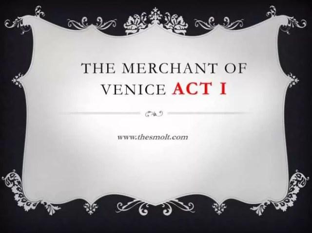 Act 1 scene 1 merchant of Venice