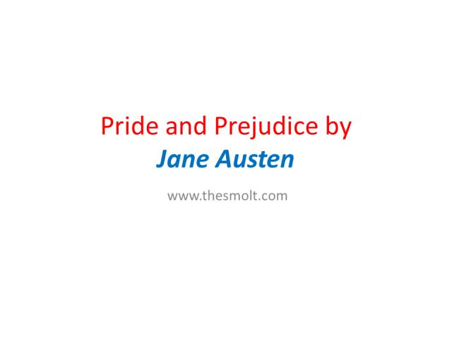 Pride and Prejudice by Jane Austen