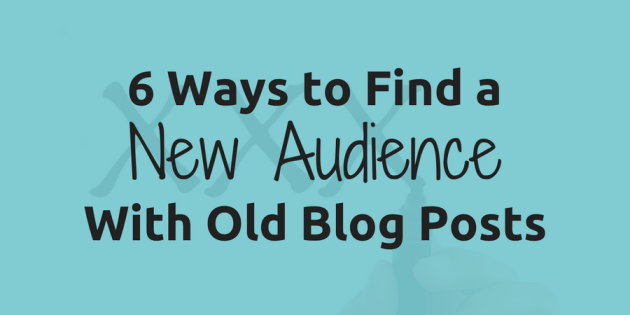 post with tricks on promoting old blog posts