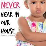 "Why My Kids Won't Say ""I Hate You"""