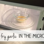 How to Make Fried Garlic in Your Microwave – FAST!
