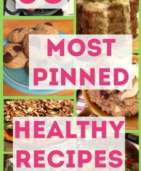 A Month of Healthy Meals: 30 Top Healthy Recipes