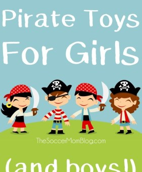 Pirate Toys for Girls (and boys!)