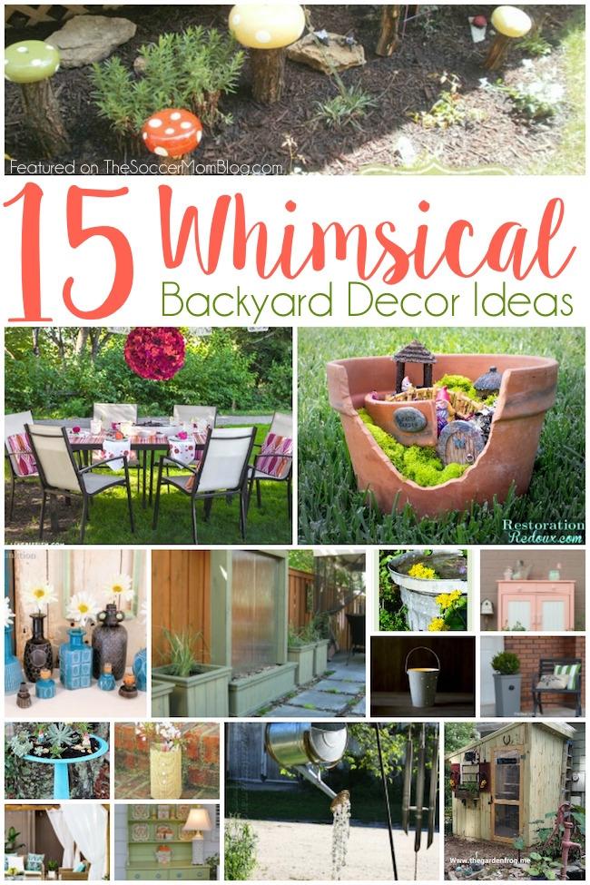15 Whimsical Backyard Decor Ideas - The Soccer Mom Blog on Whimsical Backyard Ideas id=41951