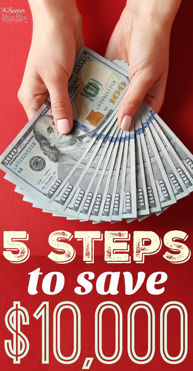 It's easier than you think to save $10,000 or large amounts with these 5 proven steps to save money. Plus 5 budget plans from top family finance bloggers!
