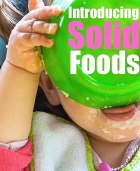 Introducing Solid Foods for Babies