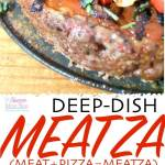 Deep Dish Meatza Paleo Pizza