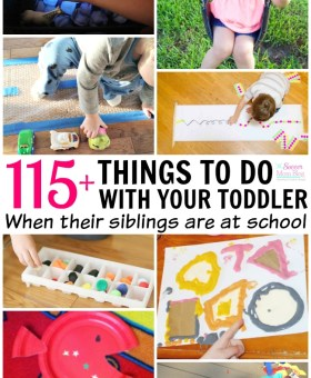 115+ Toddler Activities for Stay at Home Moms
