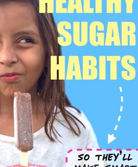 5 Ways to Teach Kids Healthy Sugar Habits