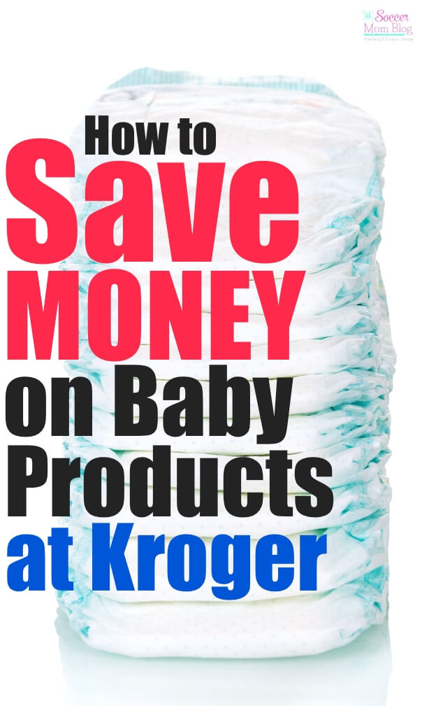 Diapers and baby essentials shouldn't break the budget! Try these 3 simple ways to save money on baby items when you shop at Kroger.