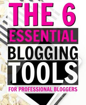 Blogging Tools: What You Actually NEED