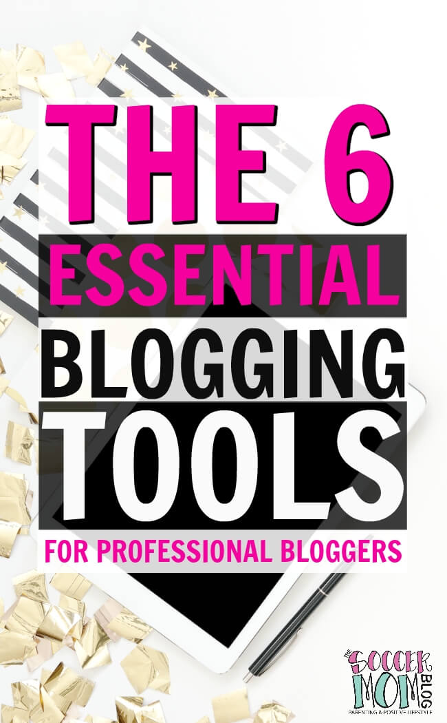 The 6 essential blogging tools for a professional blogger: hosting, ads, scheduling, influencer networks, email & FB groups - PLUS what you DON'T need.