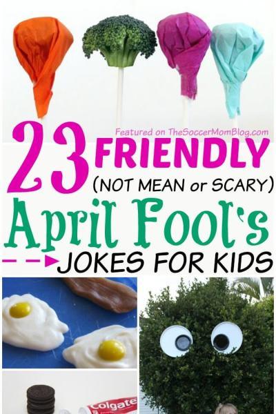 23+ Good-Spirited April Fools Jokes for Kids