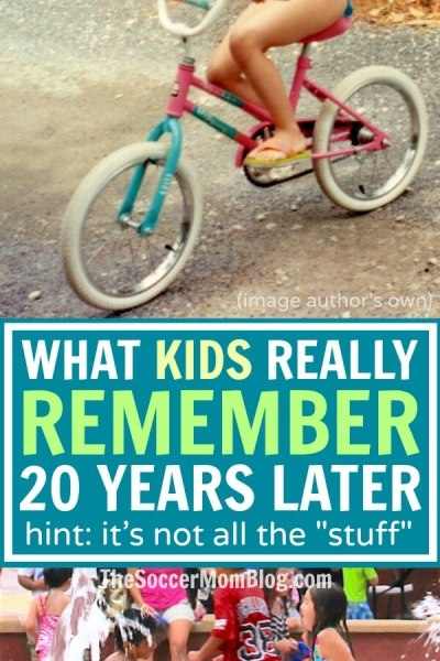 It's the Moments – Not Things – That Kids Remember