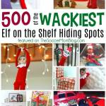 500 Silly NEW Elf on the Shelf Hiding Spots