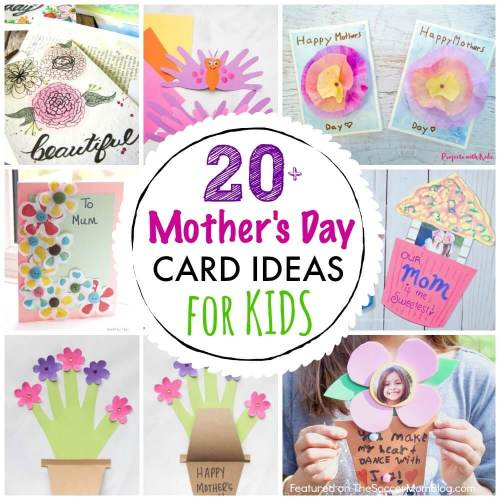 20 Mothers Day Card Ideas For Kids The Soccer Mom Blog