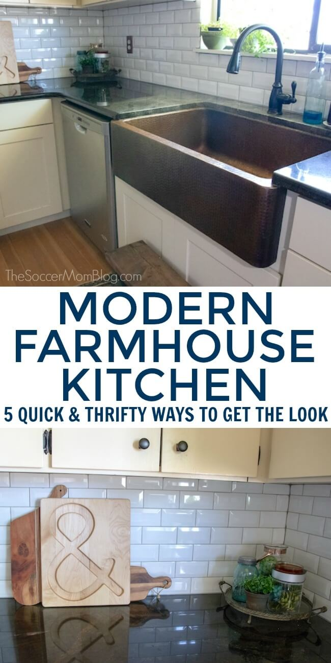 5 simple, affordable ways to create a modern farmhouse kitchen in your own home.
