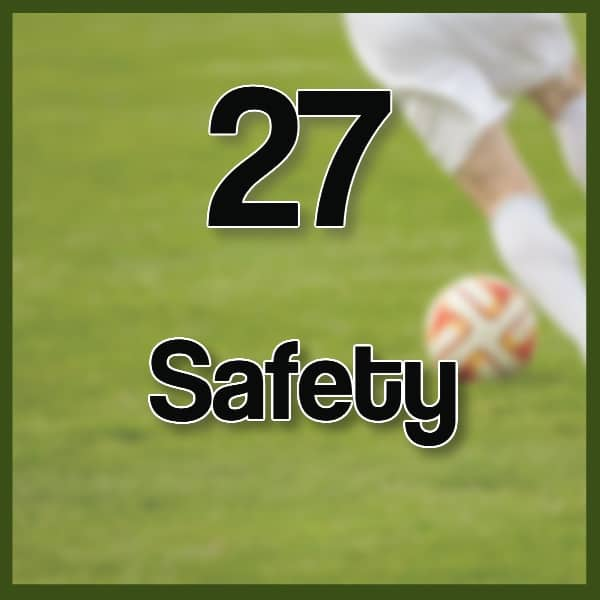 #27 – Safety on a Soccer Field