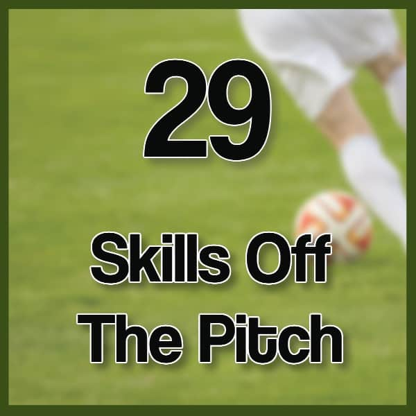 #29 – Improving Skills Off the Soccer Pitch