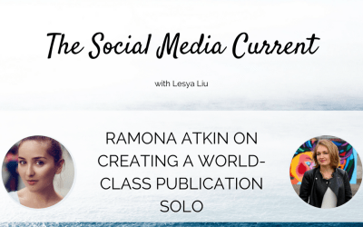Ramona Atkin On Creating a World-Class Publication Solo