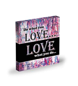 http://niamjain.com/niams-shop/do-what-you-love-inspirational-quote-canvas-print-8-x-8-1/