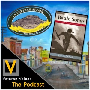 Episode 16 | Paul Zolbrod (Battle Song) | Rene Rosa (A Veteran Affair Educational Center)