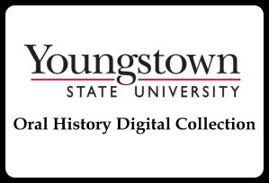 Youngstown State University Oral History Collection
