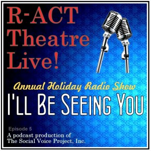R-ACT Theatre Live! | Annual Holiday Radio Show