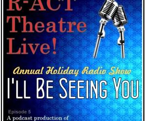 R-ACT Live! | 2017 Holiday Radio Show