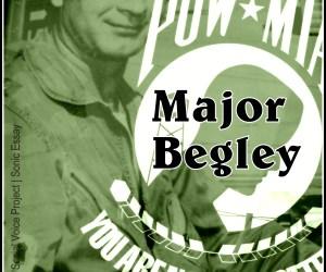 Sonic Essay – Major Begley