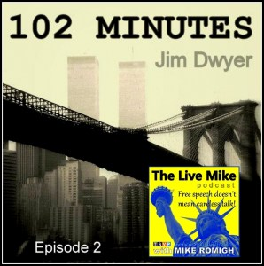 The Live Mike Podcast (Ep02): Jim Dwyer