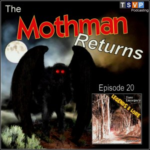 Episode 20: The Mothman Returns