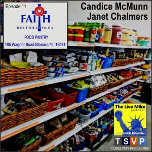 The Live Mike Podcast (Ep11): Faith Restoration Food Pantry