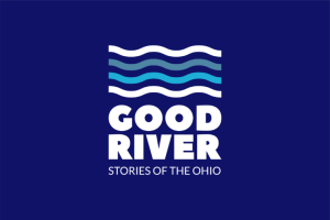 Good River: Stories of the Ohio River