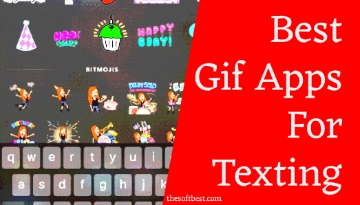 Best Gif Apps for Texting