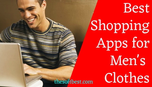 Best Shopping Apps for Men's Clothes