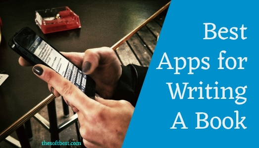 Best Apps for Writing a Book