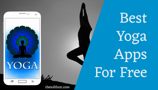 Best Yoga Apps for Free
