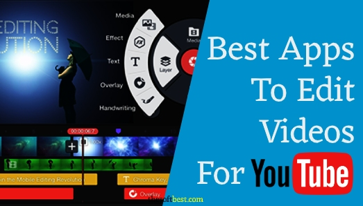 Best App to Edit Videos for YouTube