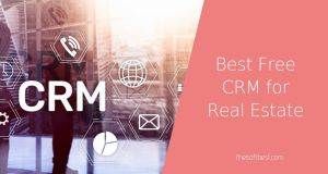 Best Free CRM for Real Estate