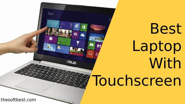 Best Laptop With Touchscreen