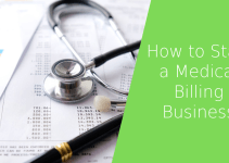 How to Start a Medical Billing Business