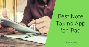 Best Note Taking App for iPad