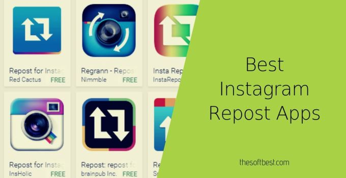 Best Instagram Repost Apps